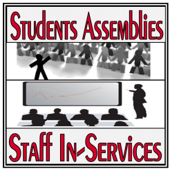 Student Assemblies & In-Services Material