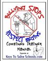 Bulling Stops When Respect Begins (BSWRB) Guides