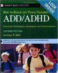 How to Reach and Teach ADD/ADHD Children