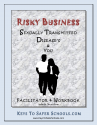 Risky Business - Information about Sexually Transmitted Diseases
