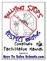 Bullying Stops when Respect Begins - Fac & Wrkbk