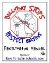 Bullying Stops when Respect Begins - Faclitator only