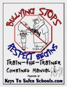 Bullying Stops when Respect Begins: Trainer & Wrkbk