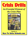 Multi-Hazard Crisis/Emergency Plan Drills