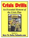 Multi-Hazard Crisis/Emergency Plan Drills